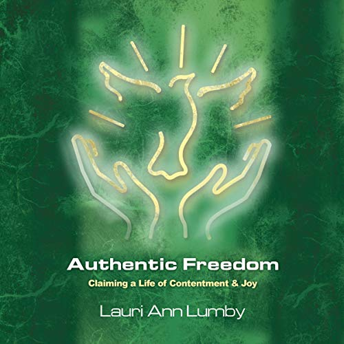 Authentic Freedom audiobook cover art