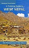 A Trekking Guide to West Nepal: Limi Valley, Rara Lake, Mugu, Api, Saipal, Kanjiroba, Kailash & Guge (Himalayan Travel Guides) (English Edition)