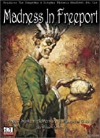 Madness in Freeport 0970104839 Book Cover