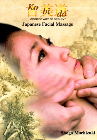 Ko Bi Do Ancient Way Of Beauty Japanese Facial Massage