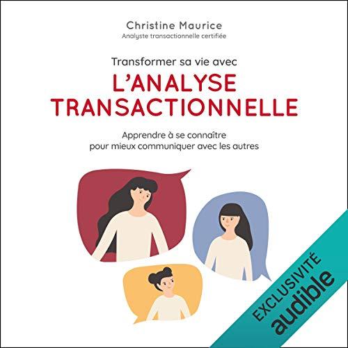 Transformer sa vie avec l'analyse transactionnelle Titelbild
