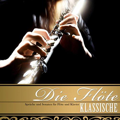 Die Klassische Flöte. Sprüche und Sonaten für Flöte und Klavier