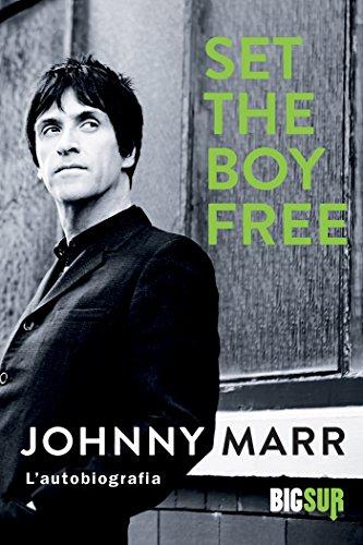 Set the Boy Free: L'autobiografia (BIGSUR)