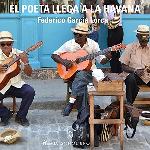 Diseño de la portada del título El poeta llega a la Havana