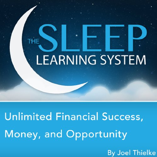 Unlimited Financial Success, Money, and Opportunity with Hypnosis, Meditation, Relaxation, and Affirmations cover art