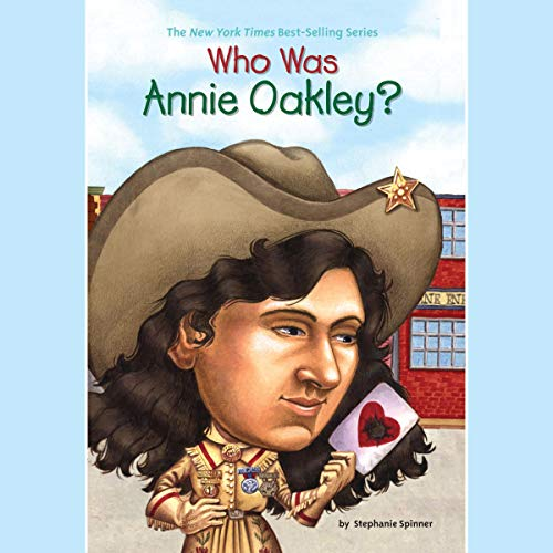 Who Was Annie Oakley? audiobook cover art