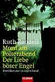 Mord am Polterabend / Der Liebe böser Engel. Zwei Romane in einem Band