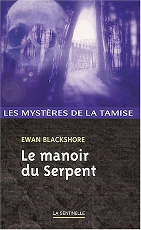Le Manoir du Serpent