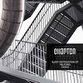 SLEEP DEPRIVATION EP