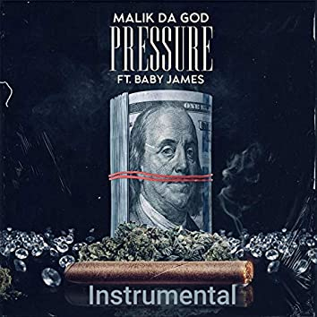 Pressure (feat. Baby James) [Blacc on Blacc]