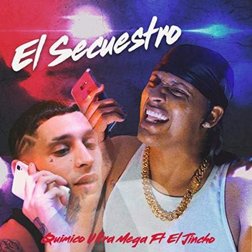 Quimico Ultra Mega feat. El Jincho