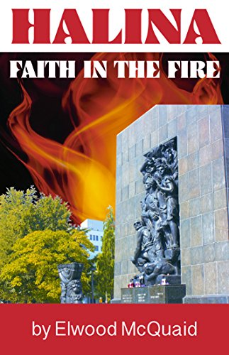 Halina: Faith in the Fire (English Edition)