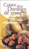 Cuisine des pommes de terre - 100 recettes