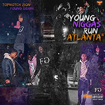 Young Niggas Run Atlanta
