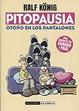 PITOPAUSIA: OTOÑO EN LOS PANTALONES (Novela gráfica)