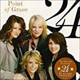 24 by Point of Grace (2006-07-28)
