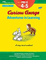 Curious George Adventures in Learning, Pre-K: Story-based learning (Learning with Curious George)