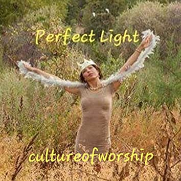 Perfect Light Culture of Worship