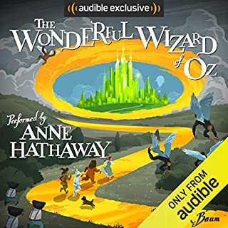 The Wonderful Wizard of Oz                   Written by:                                                                                                                                 L. Frank Baum                               Narrated by:                                                                                                                                 Anne Hathaway                      Length: 3 hrs and 49 mins     59 ratings     Overall 4.5