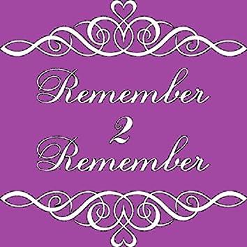Remember 2 Remember (Radio Version)
