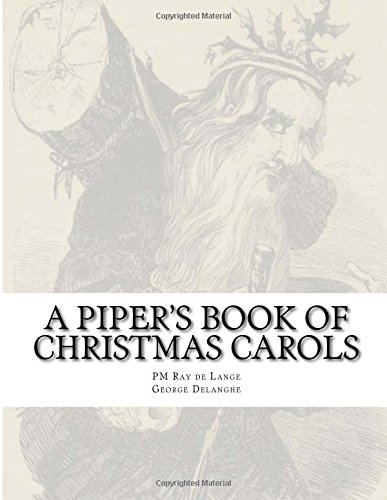 A Piper's Book of Christmas Carols: Volume 1