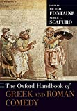 The Oxford Handbook of Greek and Roman Comedy (Oxford Handbooks)