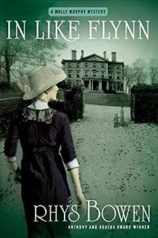In Like Flynn: A Molly Murphy Mystery (Molly Murphy Mysteries Book 4) by [Rhys Bowen]