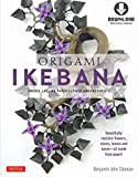 Origami Ikebana: Create Lifelike Paper Flower Arrangements: Includes Origami Book with 38 Projects and Downloadable Video Instructions (English Edition)