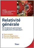 Relativité générale - Des fondements géométriques aux applications astrophysiques - Master Physique fondamentale et Astrophysique