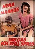 Gib Gas - Ich will Spaß - Nena - Marcus - Filmposter A1