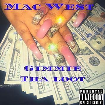 Gimme Tha Loot