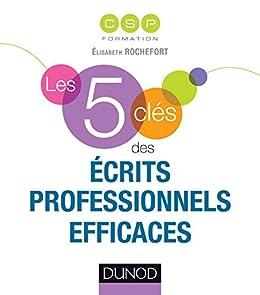 Les 5 clés des écrits professionnels efficaces par [CSP Formation]