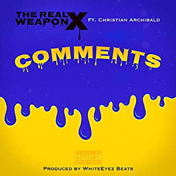 Comments (feat. Christian Archibald)