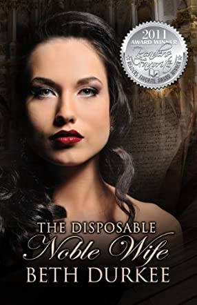 The Disposable Noble Wife