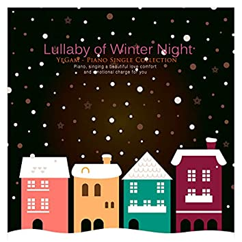 Lullaby Of The Winter Night