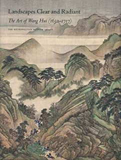Landscapes Clear and Radiant: The Art of Wang Hui (1632-1717) (Metropolitan Museum of Art)