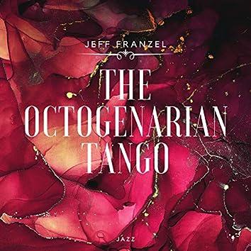The Octogenarian Tango