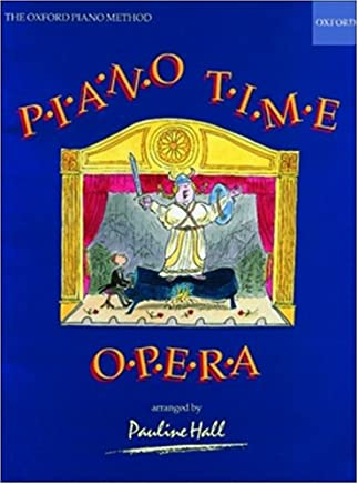 Piano Time Opera: The Oxford Piano Method