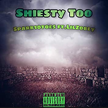 Shiesty Too