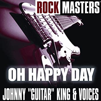 Rock Masters: Oh Happy Day