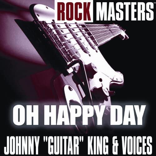 """Johnny """"Guitar"""" King And Voices"""