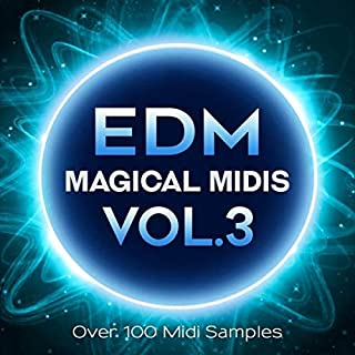 EDM Magical Midis Vol. 3 - Over 100 Midi Melodies for EDM Production Download