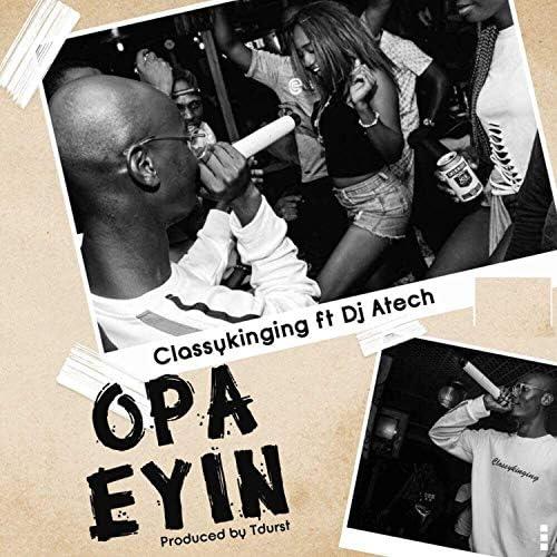 Classykinging feat. DJ Atech