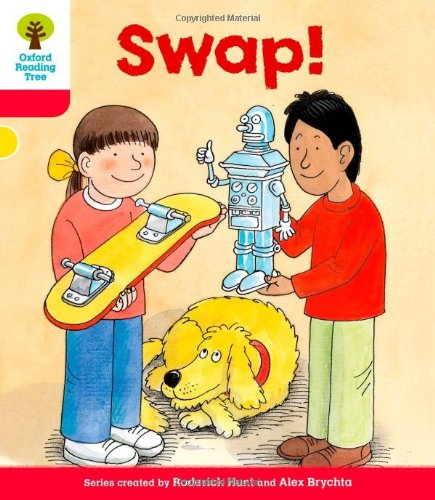 Oxford Reading Tree: Level 4: More Stories B: Swap!の詳細を見る