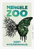 Mengele Zoo (Letras Nórdicas)