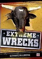 Extreme Wrecks: Ultimate Bullriding [DVD] [Import]