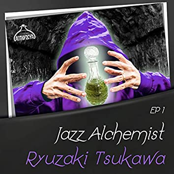 Jazz Alchemist: Ryuzaki Tsukawa, Ep.1