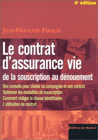 Le contrat d'assurance vie : De la souscription au dénouement