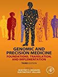 Genomic and Precision Medicine: Foundations, Translation, and Implementation (English Edition)