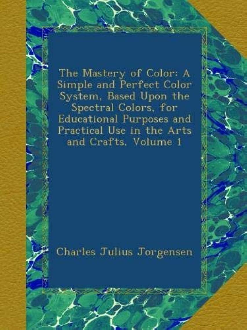 ペナルティ重要な役割を果たす、中心的な手段となるパラシュートThe Mastery of Color: A Simple and Perfect Color System, Based Upon the Spectral Colors, for Educational Purposes and Practical Use in the Arts and Crafts, Volume 1